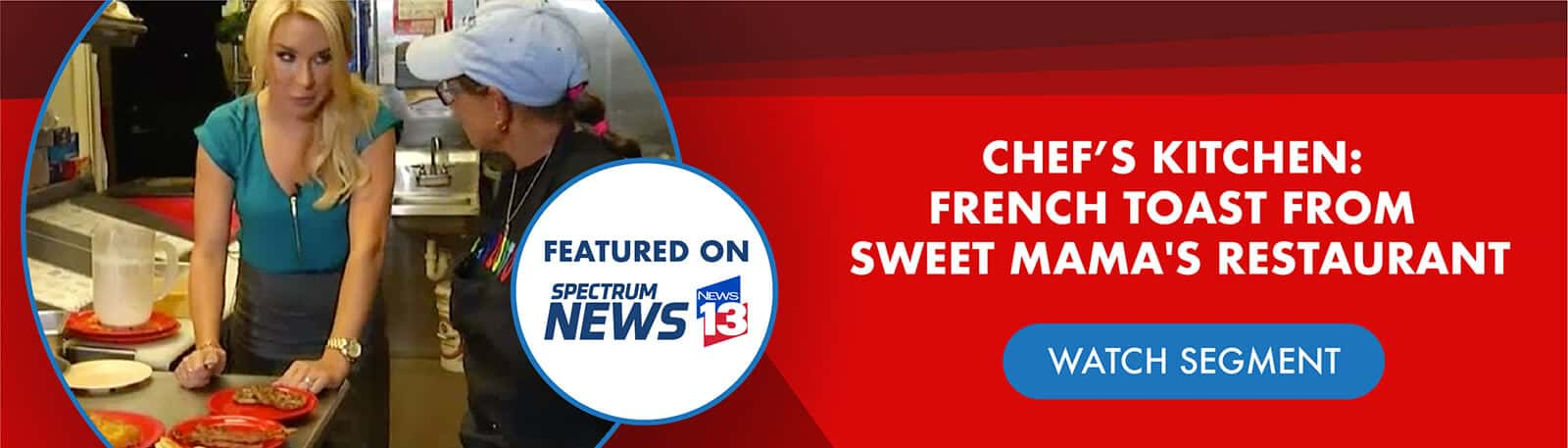 Featured on Chef's Kitchen - Spectrum News 13 [logo]